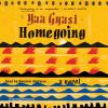 Go to record Homegoing a novel